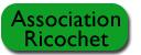 Association Ricochet